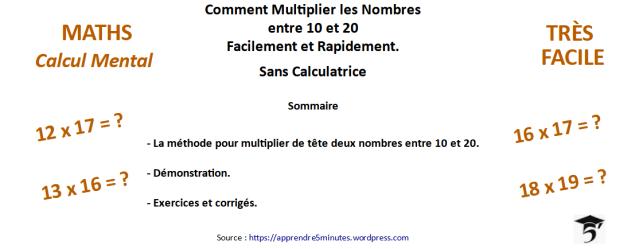 Comment multiplier les nombres entre 10 et 20 facilement et rapidement.